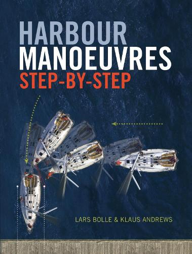 Harbour Manoeuvres Step-by-Step (Paperback)