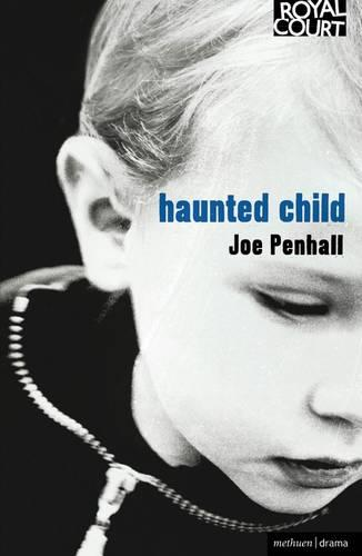 Haunted Child - Modern Plays (Paperback)