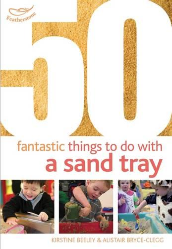50 Fantastic things to do with a sand tray - 50 Fantastic Things (Paperback)