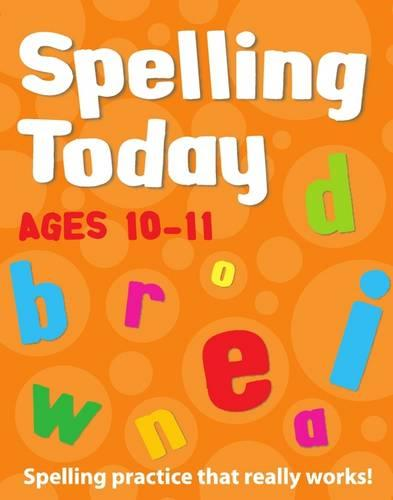 Spelling Today for Ages 10-11 Indian edition - Spelling Today (Paperback)
