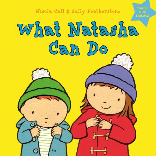 What Natasha Can Do: Dealing with feelings - Dealing with Feelings (Hardback)