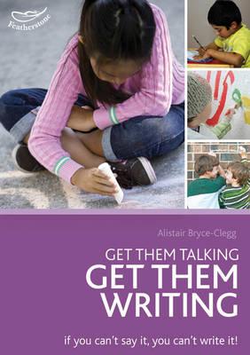Get them talking - get them writing (Paperback)