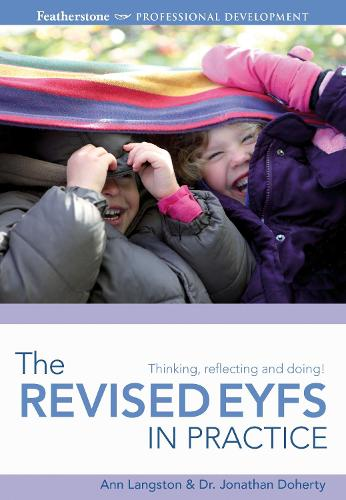 The Revised EYFS in practice - Professional Development (Paperback)