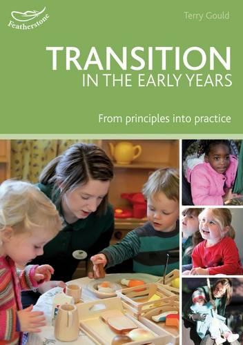 Transition in the Early Years: From principles to practice (Paperback)