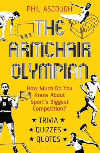 The Armchair Olympian: How Much Do You Know About Sport's Biggest Competition? (Paperback)