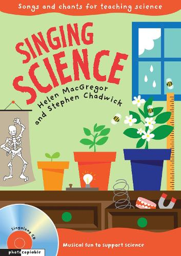 Singing Science: Songs and Chants for Teaching Science - Singing Subjects