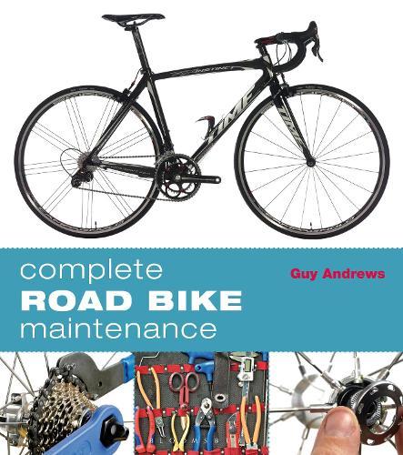 Complete Road Bike Maintenance (Paperback)
