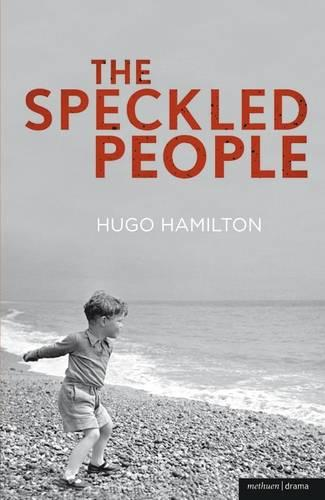 The Speckled People - Modern Plays (Paperback)