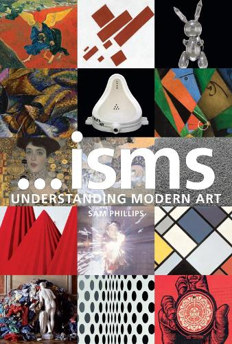 …isms: Understanding Modern Art New Edition