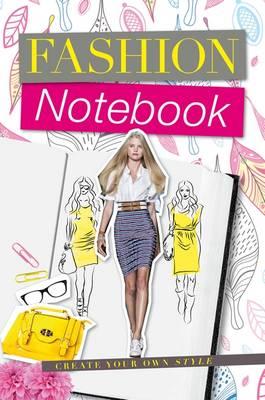 Fashion Notebook: My Notebook of Trends (Hardback)