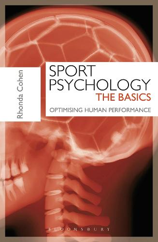 Sport Psychology: The Basics: Optimising Human Performance (Paperback)
