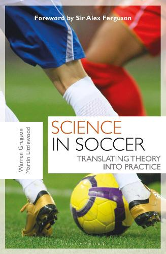Science in Soccer: Translating Theory into Practice (Paperback)