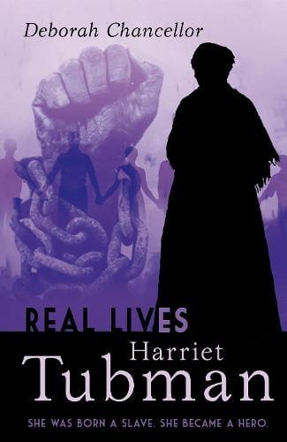 Harriet Tubman - Real Lives (Paperback)
