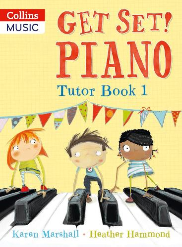 Get Set! Piano Tutor Book 1 - Get Set! Piano (Paperback)