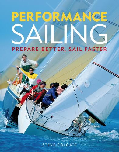 Performance Sailing: Prepare Better, Sail Faster (Paperback)