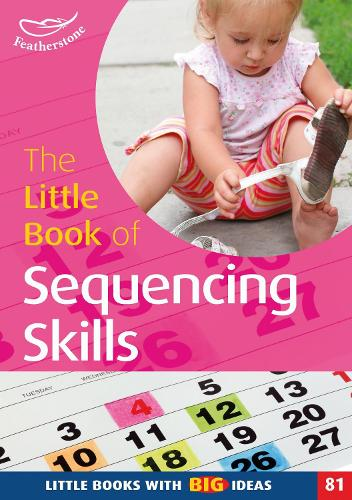 The Little Book of Sequencing Skills - Little Books (Paperback)