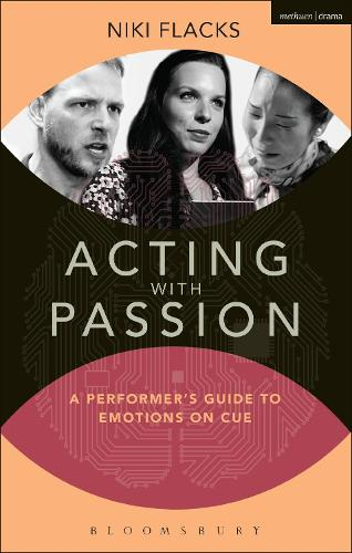 Acting with Passion: A Performer's Guide to Emotions on Cue - Performance Books (Paperback)