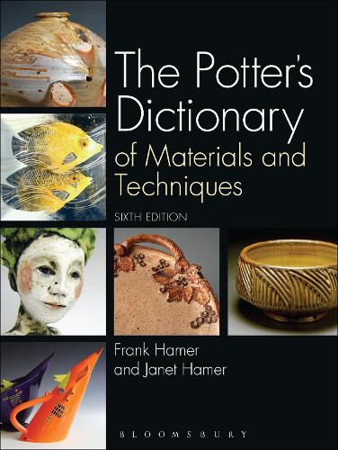 The Potter's Dictionary: Of Materials and Techniques (Hardback)