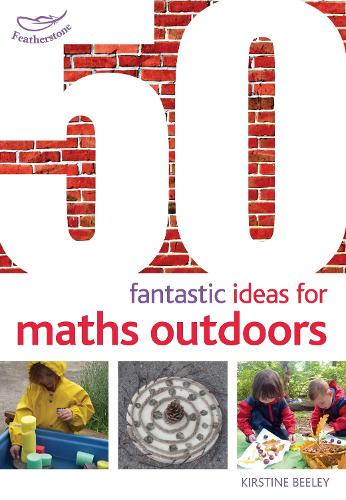 50 Fantastic Ideas for Maths Outdoors - 50 Fantastic Ideas (Paperback)