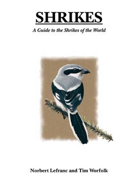 Shrikes (Hardback)