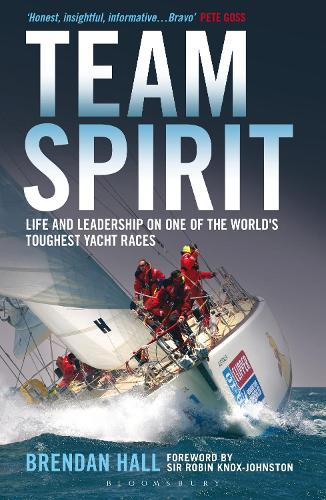 Team Spirit: Life and Leadership on One of the World's Toughest Yacht Races (Paperback)