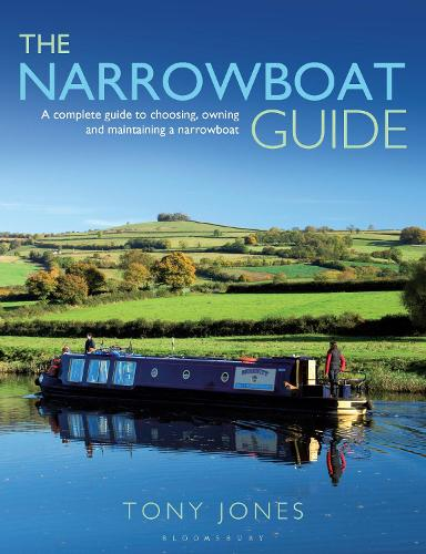 The Narrowboat Guide: A complete guide to choosing, designing and maintaining a narrowboat (Paperback)