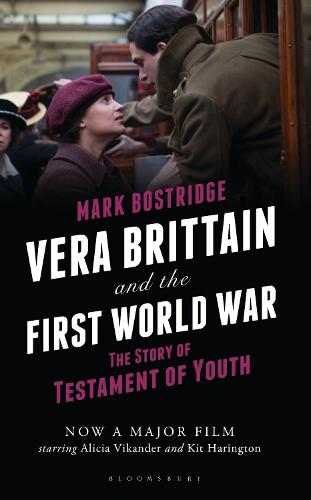 Vera Brittain and the First World War: The Story of Testament of Youth (Hardback)