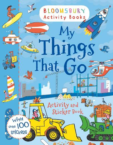 My Things That Go Activity and Sticker Book - Activity Books For Boys (Paperback)