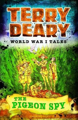 World War I Tales: The Pigeon Spy - World War I Tales (Paperback)