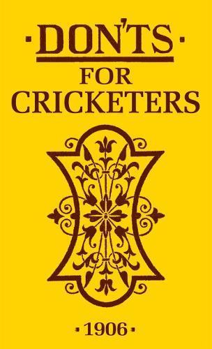Don'ts for Cricketers (Hardback)