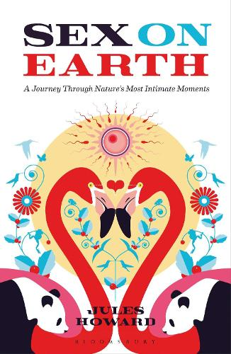 Sex on Earth: A Journey Through Nature's Most Intimate Moments (Paperback)