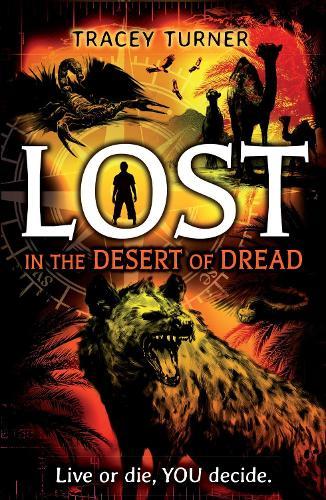 Lost... In the Desert of Dread - Lost In (Paperback)