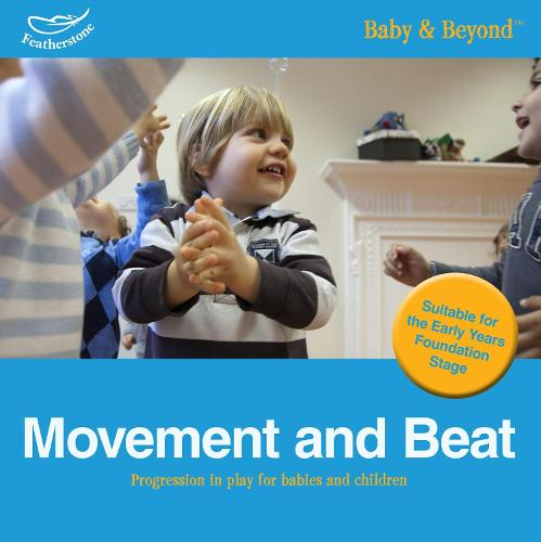 Movement and Beat: Progression in Play for Babies and Children (Paperback)