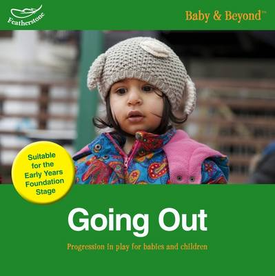 Going Out: Progression in Play for Babies and Children (Paperback)