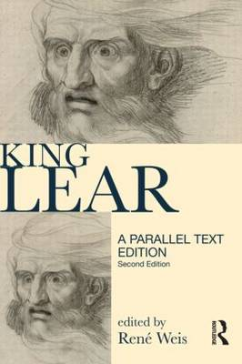 King Lear: 1608 and 1623 Parallel Text Edition - Longman Annotated Texts (Paperback)