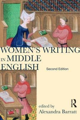 Women's Writing in Middle English: An Annotated Anthology - Longman Annotated Texts (Paperback)