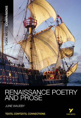 York Notes Companions: Renaissance Poetry and Prose - York Notes Companions (Paperback)