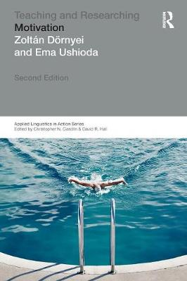 Teaching and Researching: Motivation - Applied Linguistics in Action (Paperback)