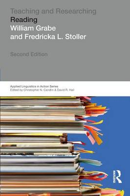 Teaching and Researching: Reading - Applied Linguistics in Action (Paperback)
