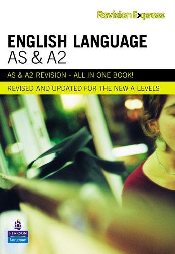 Revision Express AS and A2 English Language - Direct to learner Secondary (Paperback)