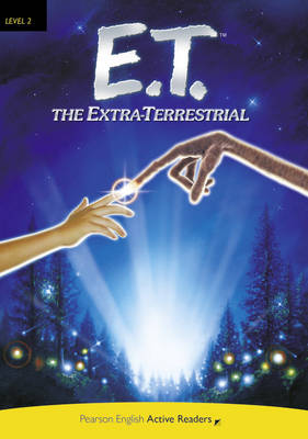 PLAR2:E.T. The Extra -Terrestrial Book and CD-ROM Pack - Penguin Active Reading (Graded Readers)