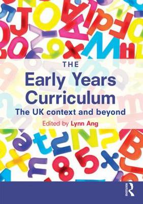 The Early Years Curriculum: The UK context and beyond (Paperback)