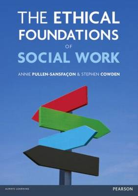 The Ethical Foundations of Social Work (Paperback)