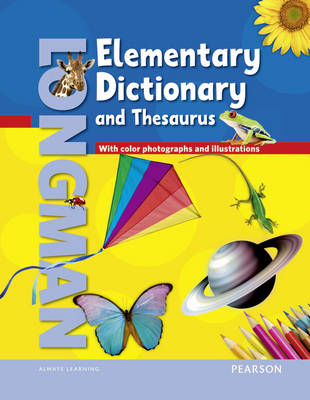Longman Elementary Dictionary (Ame) & Thesaurus - American Elementary Dictionary and Thesaurus (Paperback)