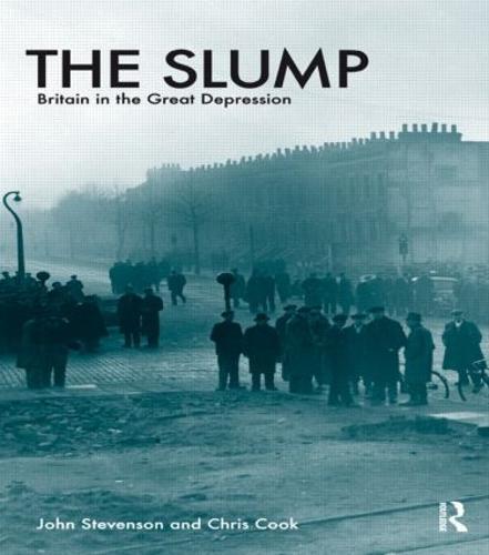 The Slump: Britain in the Great Depression (Paperback)