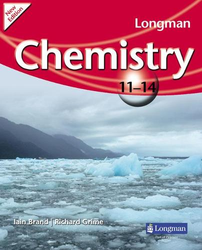 Longman Chemistry 11-14 (2009 edition) - LONGMAN SCIENCE 11 TO 14 (Paperback)