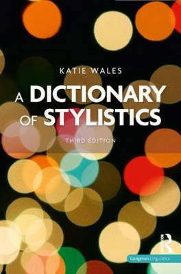 A Dictionary of Stylistics (Paperback)