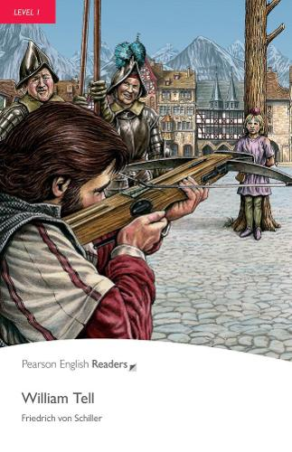 Level 1: William Tell MP3 for Pack - Pearson English Graded Readers (Paperback)