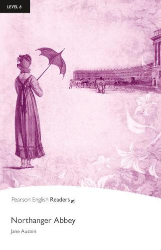 Level 6: Northanger Abbey Book and MP3 Pack - Pearson English Graded Readers