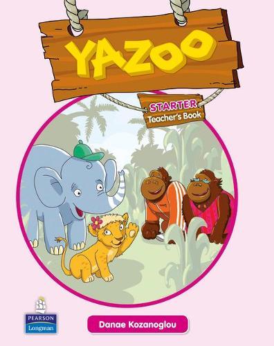 Yazoo Global Starter Teacher's Guide - Yazoo (Paperback)